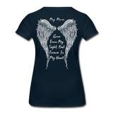 My Mom Gone From Sight Memorial Women's Premium T-Shirt (CK1805) - deep navy
