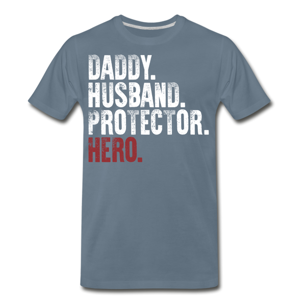 Daddy Husband Protector Men's Premium T-Shirt  (CK1049) - steel blue