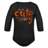 I'm So Cute it's Scary Organic Long Sleeve Baby Bodysuit - black