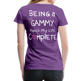 Being a Gammy Makes My Life Complete Women's Premium T-Shirt - purple