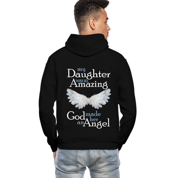 My Daughter Was So Amazing God Made Her An Angel Gildan Heavy Blend Adult Hoodie (CK3579) - black