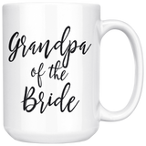 Grandpa of the Bride 15 oz White Coffee Mug - Gift for Grandpa from Bride