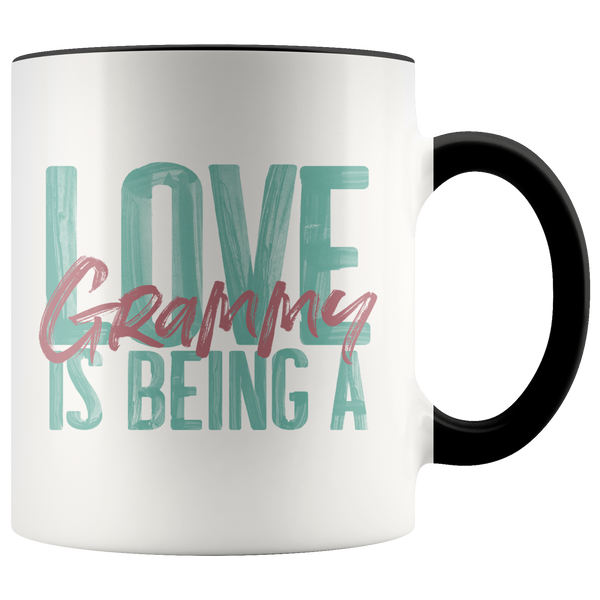 Love is being a Grammy 11 oz Accent Coffee Mug