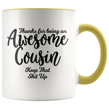 Awesome Cousin 11 oz Accent Coffee Mug