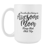 Awesome Mom Coffee Mug - Gift For Mom