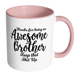 Awesome Brother Coffee Mug - Gift For Brother