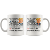 FUNNY TRUMP MUG FOR MOM 11 OZ WHITE COFFEE MUG