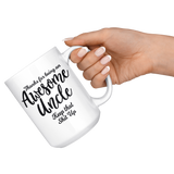 Awesome Uncle Funny Coffee Mug for Uncle 15 oz Mug