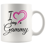 I Love Being a Gammy 11 oz White Coffee Mug