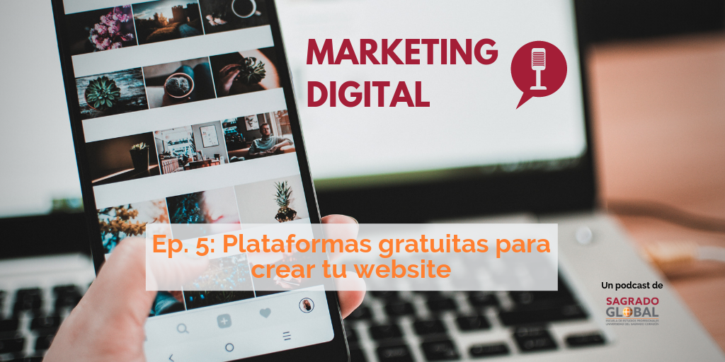 Ep. 5 del podcast de Marketing Digital: Cómo crear tu página web