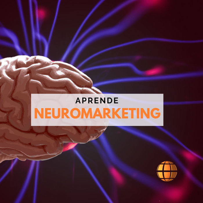 Introducción a Neuromarketing Feb/Mar 2021 ¡Nuevo!
