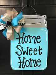 Mason Jar - Saying - Door Hanger