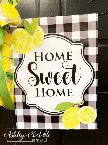Home Sweet Home Lemon Slice and Buffalo Check Garden Vinyl Flag