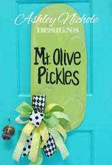 Pickle Door Hanger-Plain add your saying