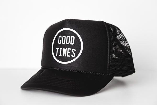 Good Times - Snapback Trucker Hat