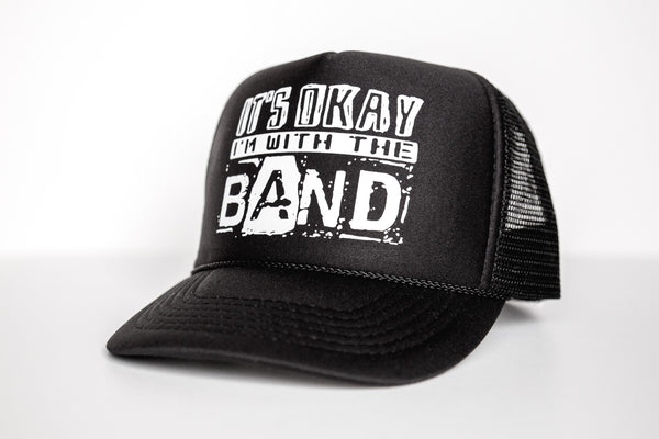 With The Band -Snapback Trucker Hat