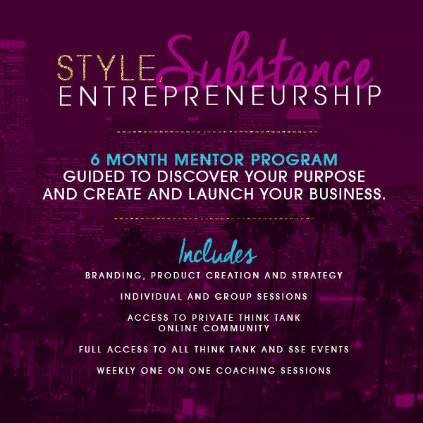 STYLE, Substance & Entrepreneurship