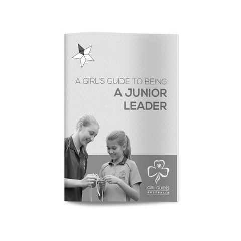 Junior Leader - A Girls Guide To Being - Guides Queensland Guide Supplies - 1