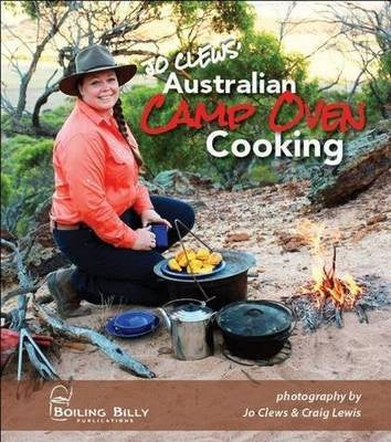Australian Camp Oven Cooking - J.Clews
