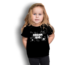 Load image into Gallery viewer, Dream Big - Toddler Tee