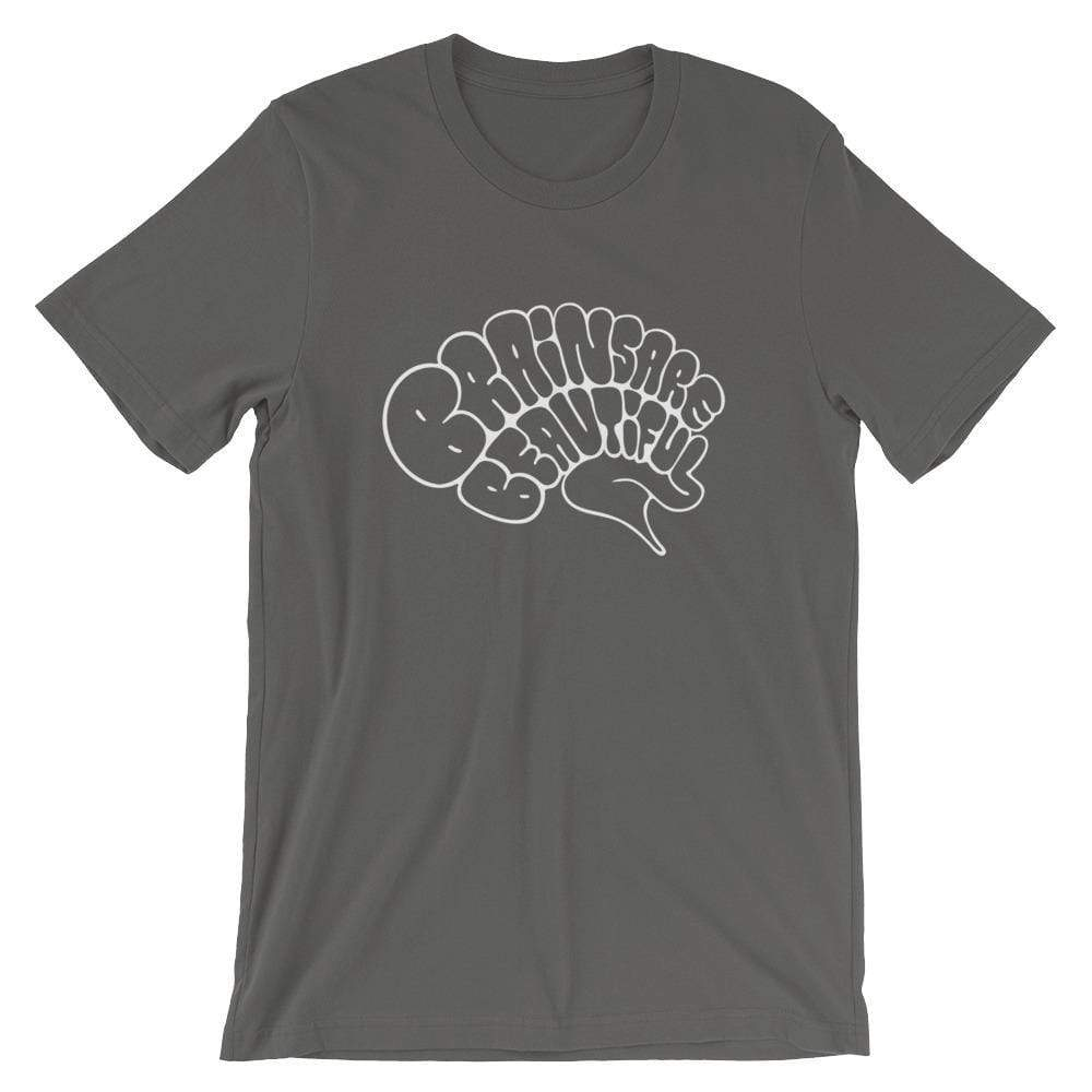 Brains Are Beautiful - T-Shirt