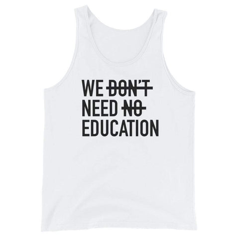 We Need Education - Tank Top