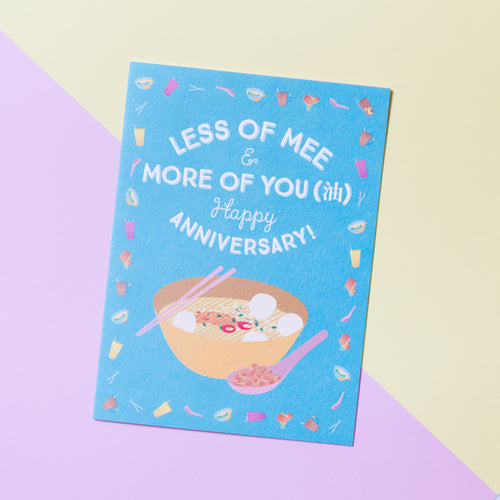 Less of Mee & More of You Anniversary Card