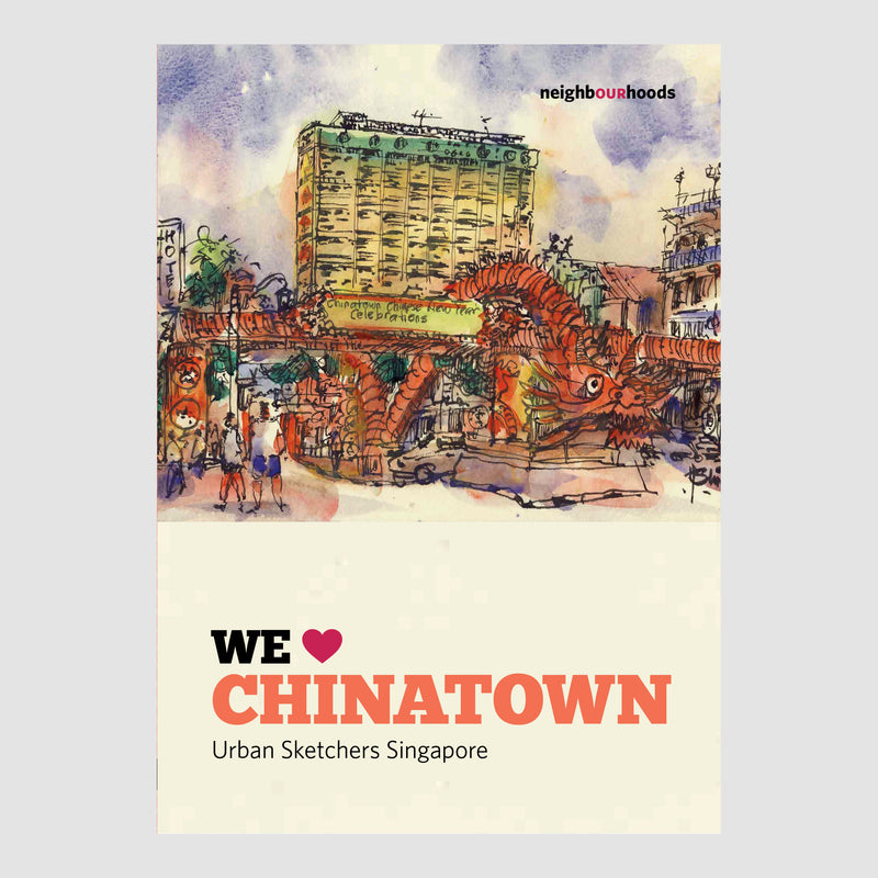 WE LOVE CHINATOWN (Urban Sketchers)