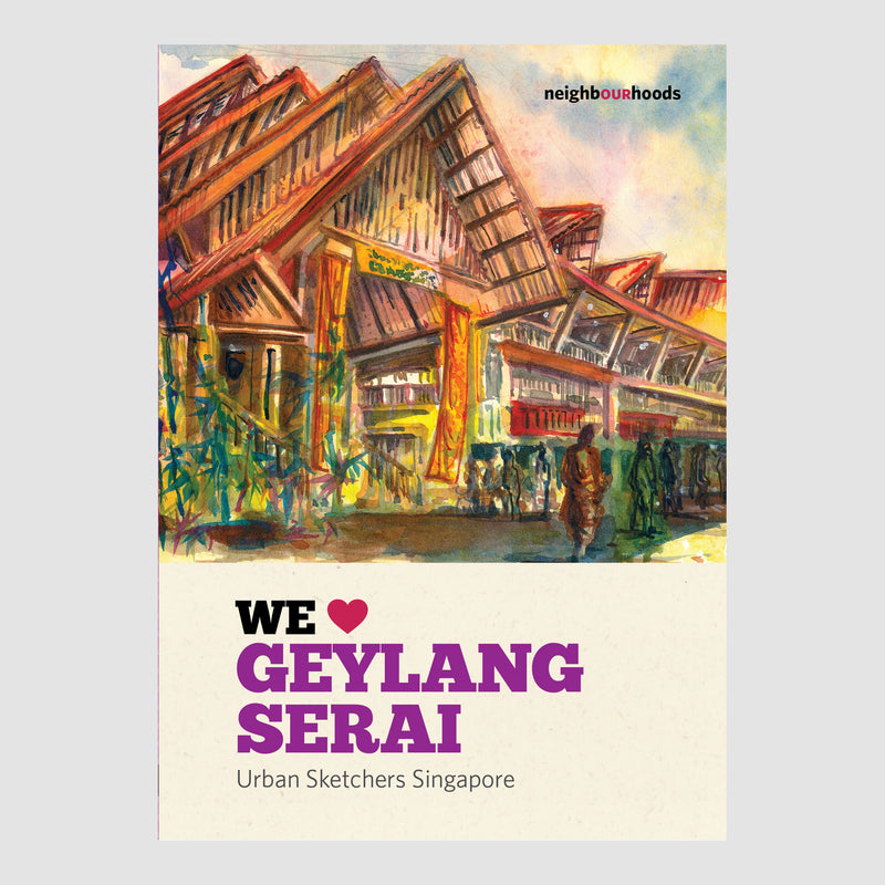 WE LOVE GEYLANG SERAI (Urban Sketchers)