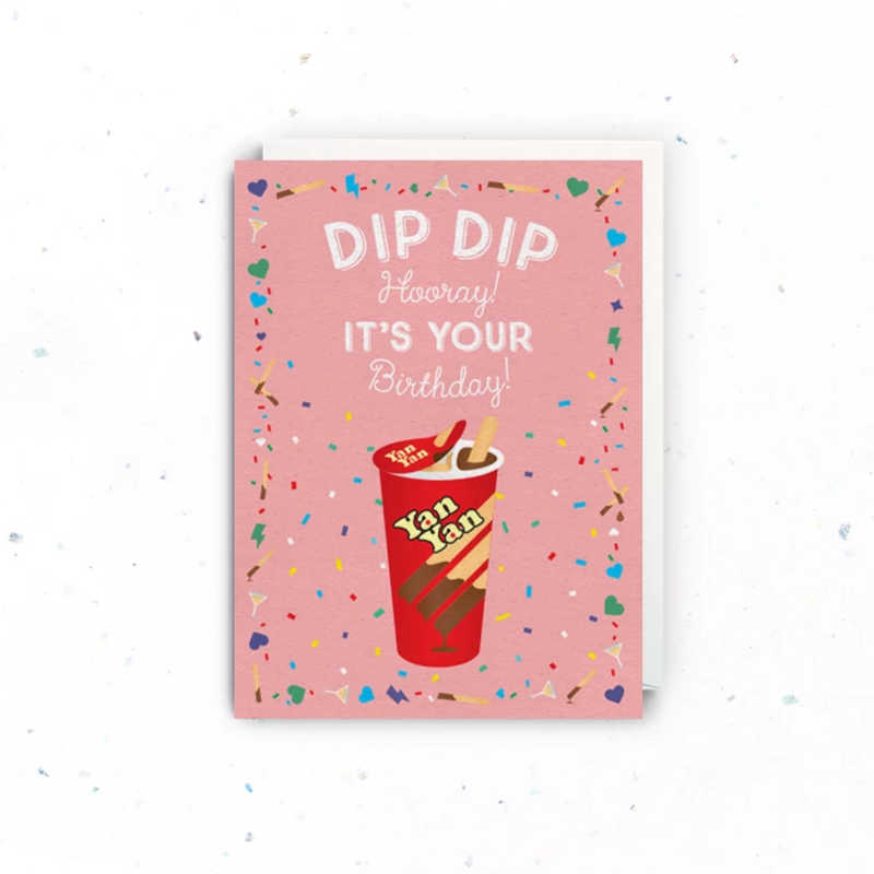 Dip Dip Hooray Birthday Card