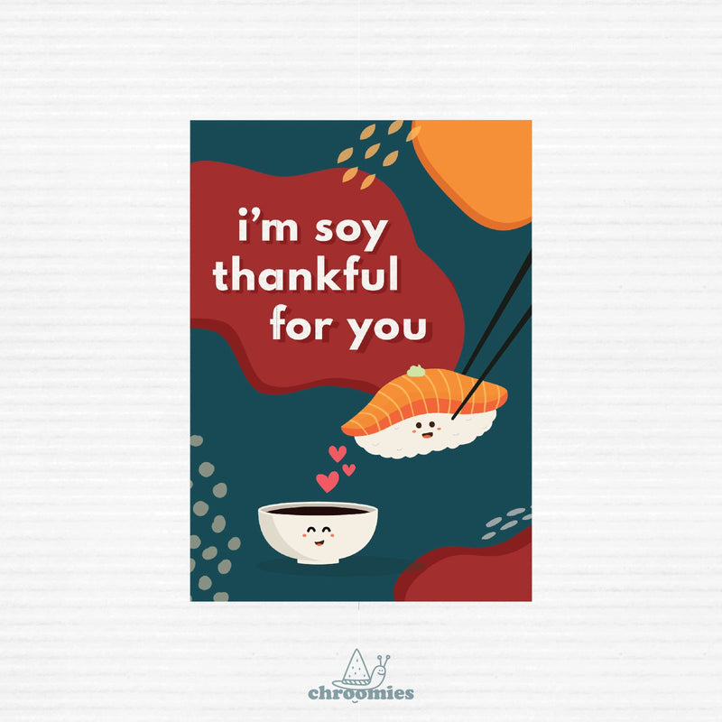 Soy Thankful Greeting Card