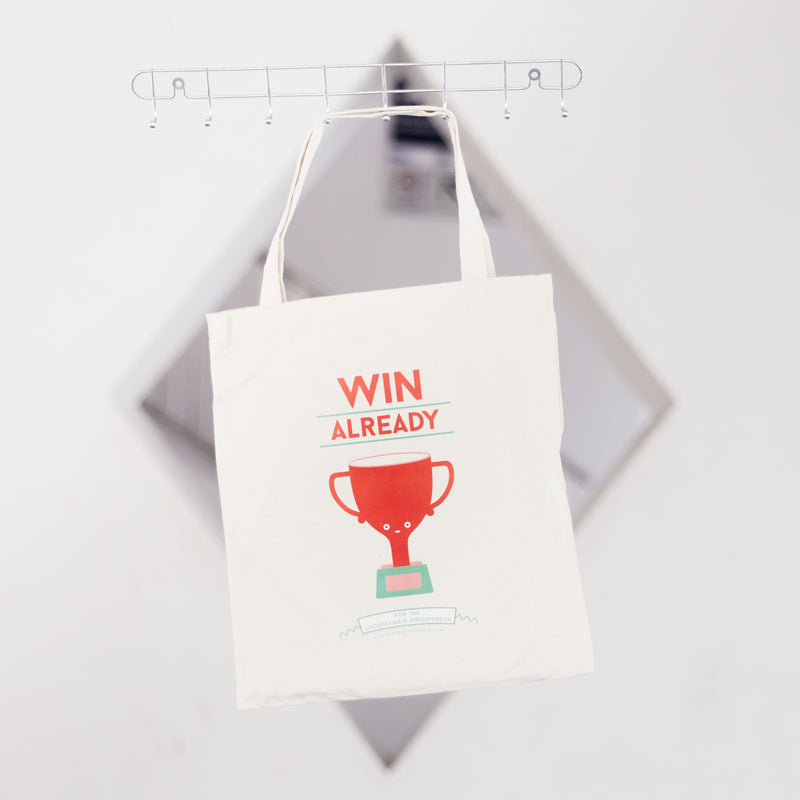 Win Already Tote Bag