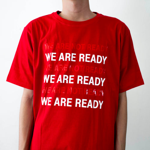 WE ARE (NOT) READY T-shirt