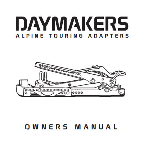 Daymakers Alpine Adapters Touring Binding Owners Manual Instructions