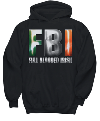 Full Blooded Irish - Hoodie