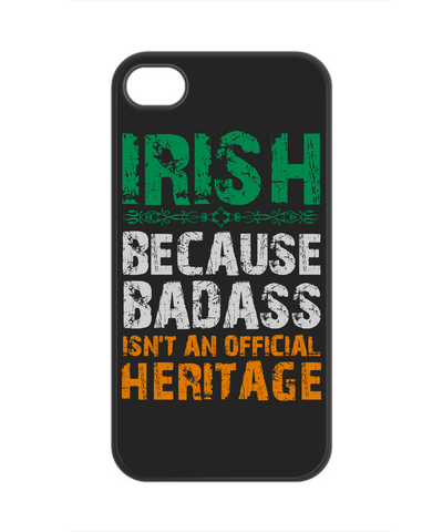 Irish Badass Heritage - Phone Cover