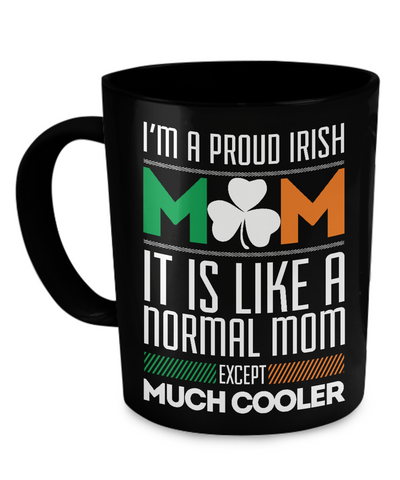 Proud Irish Mom - Coffee Mug