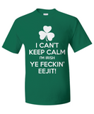 I Can't Keep Calm - T-Shirt