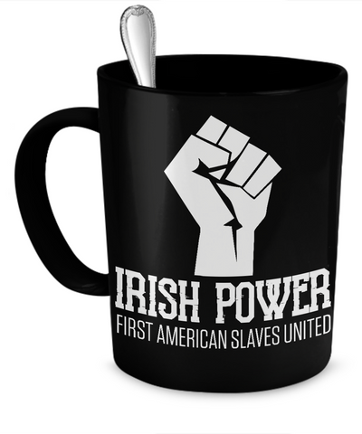 Irish Power -  Coffee Mug