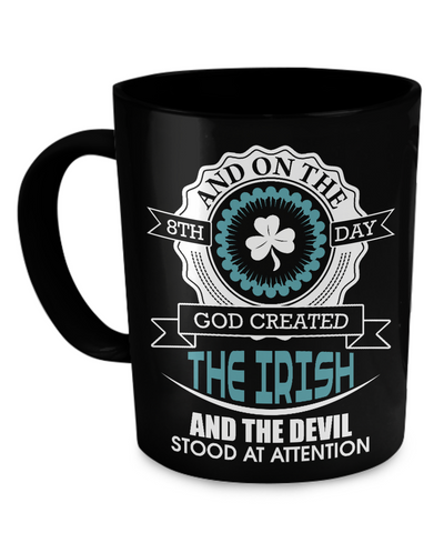 God Created The Irish - Coffee Mug