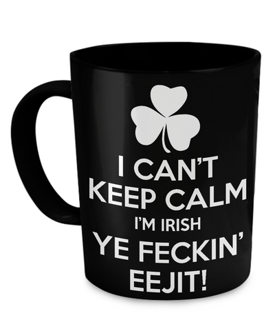 I Can't Keep Calm - Coffee Mug