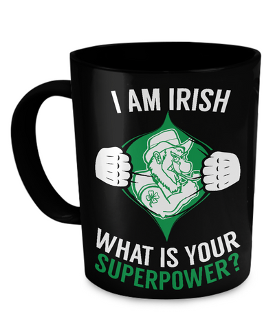 Irish Superpower - Coffee Mug