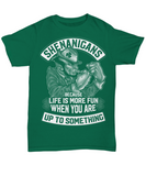 Irish Shenanigans - T-Shirt