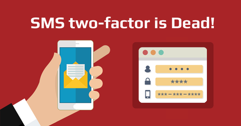 sms two-factor is dead