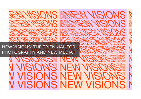 New Visions: The First Edition of Triennial for Photography and New Media