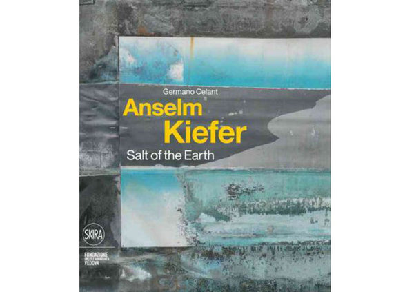 Anselm Kiefer : Salt of the Earth