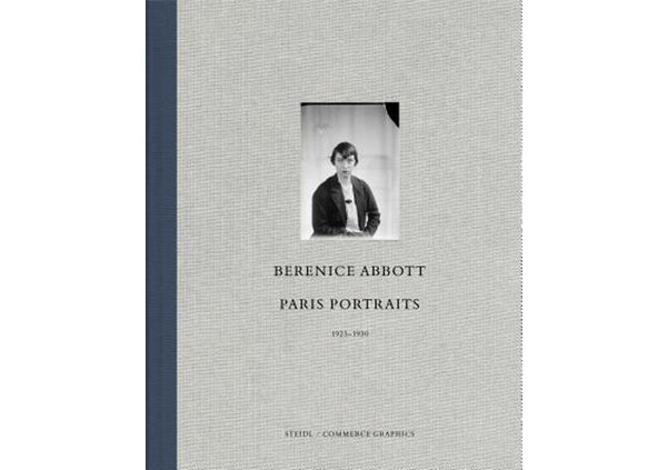 Berenice Abbott : Paris Portraits 1925 - 1930
