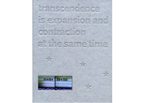 Diana Thater : Transcendence is Expansion and Contraction at the Same Time