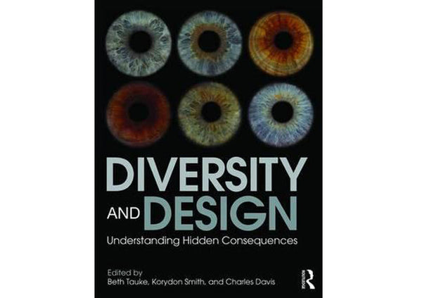 Diversity and Design : Understanding Hidden Consequences
