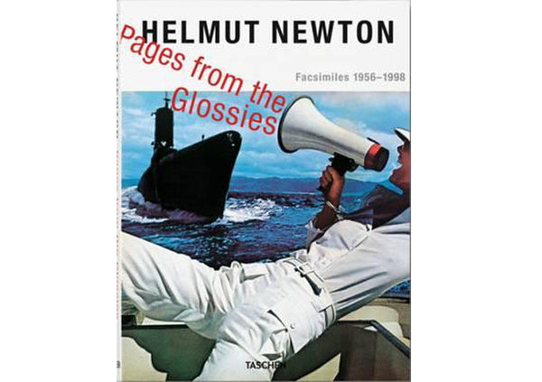 Helmut Newton : Pages from the Glossies